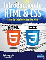 Introduction To HTML & CSS: Learn To Code Websites Like A Pro Front Cover