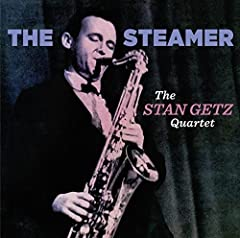 STAN GETZ QUARTET - STEAMER (16-PAGE BOOKLET/WITH BONUS TRACKS) - CD