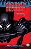 img - for Batman Beyond Vol. 1: Escaping the Grave (Rebirth) (Batman Beyond Rebirth) book / textbook / text book
