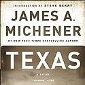 Texas: A Novel Hörbuch von James A. Michener Gesprochen von: Larry McKeever