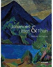 Johannes Itten and Thun: Nature in Focus