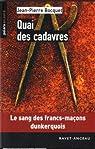 Quai des cadavres par Jean-Pierre