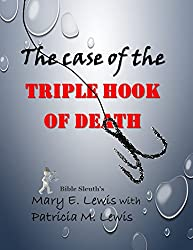The Case of the Triple Hook of Death