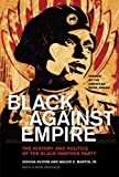 Black against Empire: The History and Politics of the Black Panther Party (The George Gund Foundation Imprint in African American Studies)