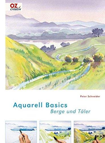 Aquarell Basics - Berge und Täler