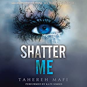 Shatter Me Audiobook
