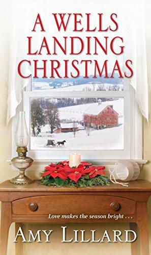 A Wells Landing Christmas (A Wells Landing Romance Book 8) by [Lillard, Amy]