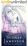 TouchStone for play (Story of Us Trilogy Book 1)