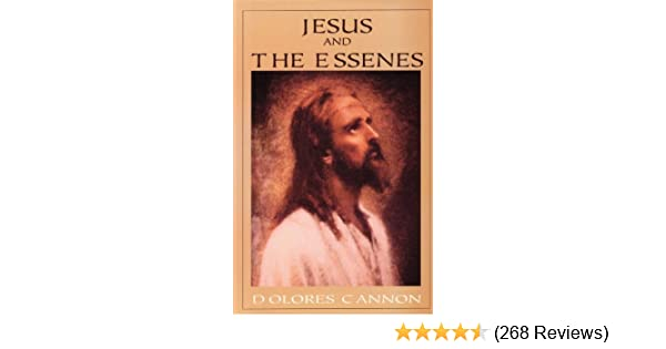 jesus and the essenes kindle edition by dolores cannon religion