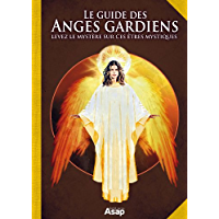 Le guide des anges gardiens (French Edition)