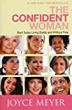 The Confident Woman, Joyce Meyer, 0446558400