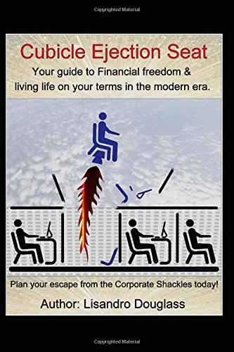516zYJ5HemL - Cubicle Ejection Seat: Your guide to Financial freedom & living life on your terms in the modern era. Plan your escape from the Corporate Shackles today! (Personal Development)