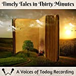 Timely Tales in Thirty Minutes | J. A. Pak,Henry Lawson,Frank Herbert,May Sinclair,H. G. Wells,Marcus Clarke,Alan Edward Nourse