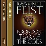 Krondor: Tear of the Gods: The Riftwar Legacy, Book 3 | Raymond E. Feist