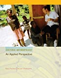 Cultural Anthropology : An Applied Perspective, Ferraro, Gary and Andreatta, Susan, 1111633193