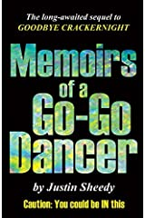 Memoirs of a Go-Go Dancer by Justin Sheedy (2014-11-01) Paperback