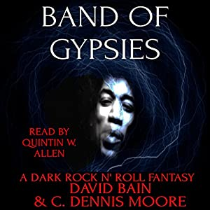 Band of Gypsies: A Dark Rock n' Roll Fantasy Audiobook