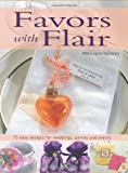 Favors with Flair, Mary Lynn Maloney, 1589232089