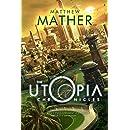 The Utopia Chronicles (Atopia Series Book 3)