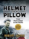 img - for Helmet for My Pillow: From Parris Island to the Pacific book / textbook / text book