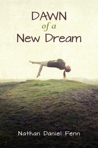 Download Dawn of a New Dream (Cycle of Dreams Saga) (Volume 1) pdf