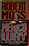Mexico Way, Robert Moss, 044021341X