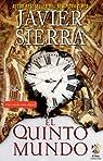 El Quinto mundo: Una novela corta digital par Javier Sierra