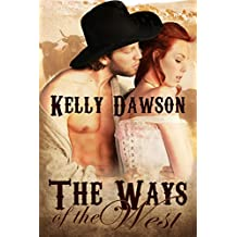 The Ways of the West