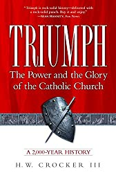Amazon h w crocker books biography blog audiobooks kindle triumph the power and the glory of the catholic church fandeluxe Gallery
