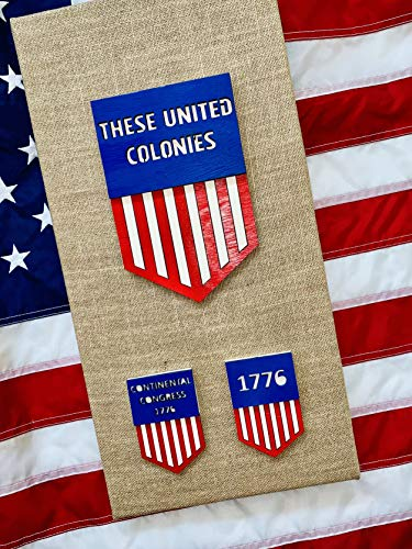 These United Colonies 1776 Continental Congress Canvas Wood Picture Art, Independence Day Gift, July 4th, July Fourth, Child's Gift, History Project Gift