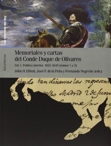 Memoriales y cartas del Conde Duque de Olivares