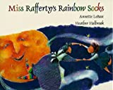Miss Rafferty's Rainbow Socks, Annette LeBox, 0006481485