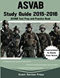 ASVAB Study Guide 2015-2016: ASVAB Test Prep and Practice Book
