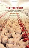 The Takeover: Chicken Farming and the Roots of
