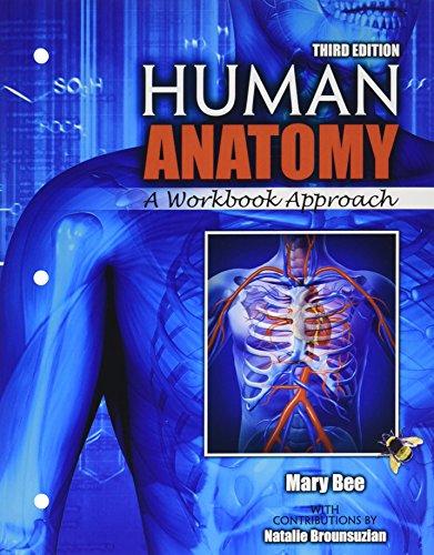 Human Anatomy: A Workbook Approach PAK