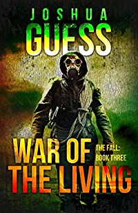War Of The Living by Joshua Guess ebook deal