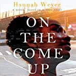 On the Come Up | Hannah Weyer