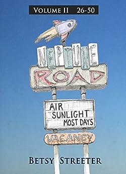 Neptune Road Volume II by [Streeter, Betsy]