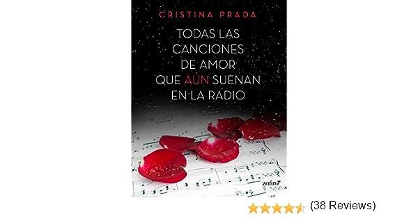 Todas las canciones de amor que aún suenan en la radio eBook ...