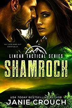 Shamrock: A Linear Tactical Romantic Suspense Standalone by [Crouch, Janie]