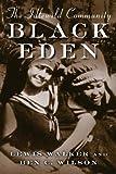 Black Eden, Lewis Walker and Benjamin C. Wilson, 0870138049