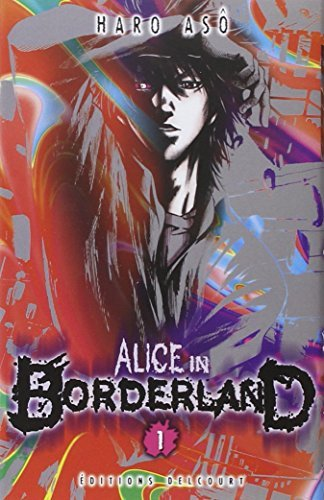ALICE IN BORDERLAND T.01 by HARO AS?