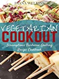 Product review for Vegetarian Cookout: Scrumptious Barbecue Grilling Recipe Cookbook