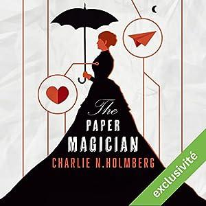 Paper Magician (Saga The Paper Magician 1) Audiobook