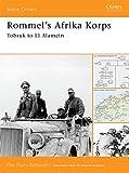 Rommel's Afrika Korps: Tobruk to El Alamein (Battle Orders)
