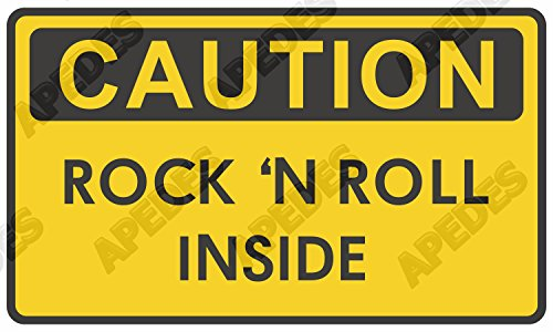 Caution Rock N Roll Inside Computer Car Decal