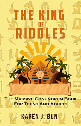 Pdf eBooks The King Of Riddles: The Massive Conundrum Book For Teens And Adults