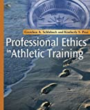 Professional Ethics in Athletic Training 9780323040174