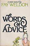 Words of Advice, Fay Weldon, 0394405471
