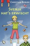 Svenja hat's erwischt (Arena Taschenbücher)